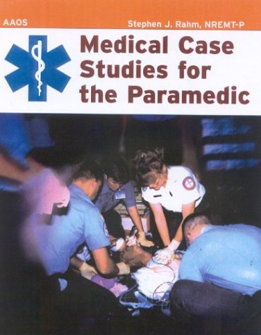 9780763725815: Medical Case Studies for the Paramedic