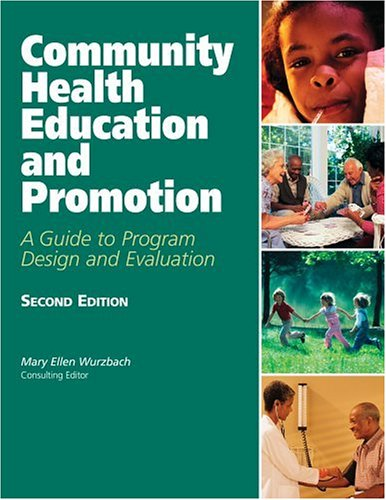 9780763725969: Community Health Education And Promotion: A Guide To Program Design And Evaluation