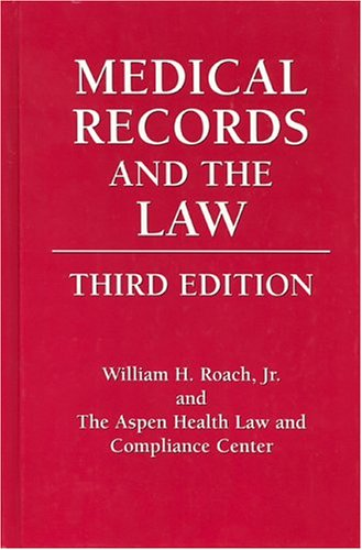 9780763725983: Medical Records and the Law