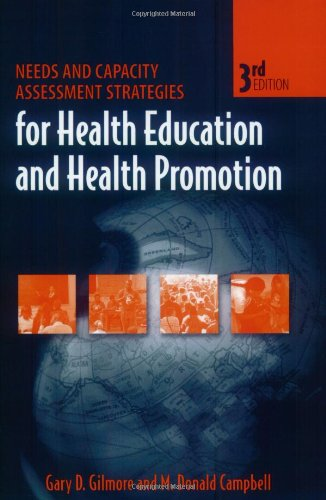 9780763725990: Needs And Capacity Assessment Strategies For Health Education And Health Promotion