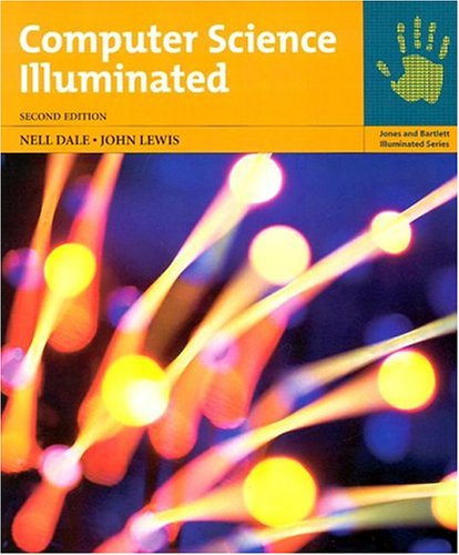 9780763726263: Computer Science Illuminated, 2 volume set (Jones and Bartlett Illuminated Series)
