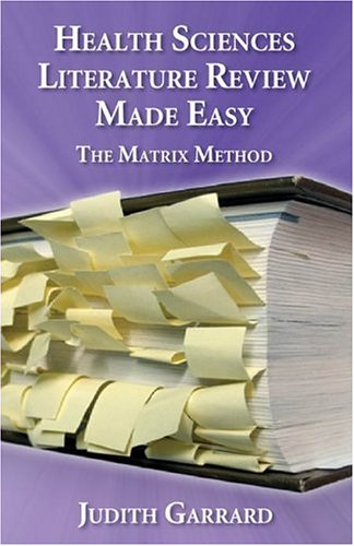 9780763726737: Health Sciences Literature Review Made Easy: The Matrix Method