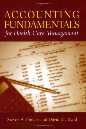 9780763726751: Accounting Fundamentals for Health Care