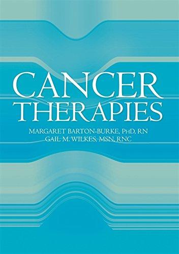 Cancer Therapies: Margaret Barton-Burke, Gail M. Wilkes