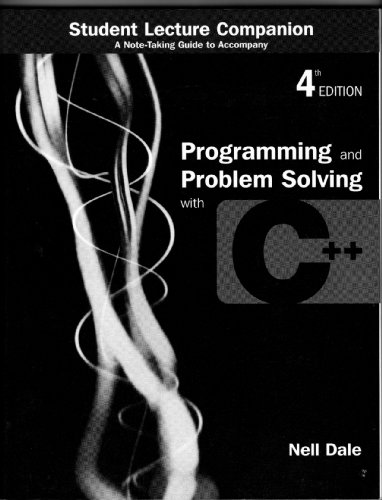 9780763726911: Programming and Problem Solving with C++, 4th edition (Student Lecture Companion)