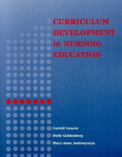 9780763727192: Curriculum Development in Nursing Education