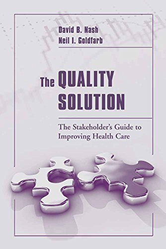 9780763727482: The Quality Solution: The Stakeholder's Guide to Improving Health Care