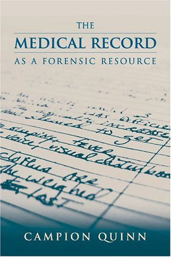 9780763727598: The Medical Record as a Forensic Resource