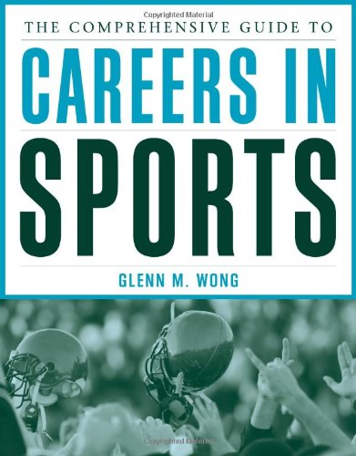 9780763728847: The Comprehensive Guide to Careers in Sports