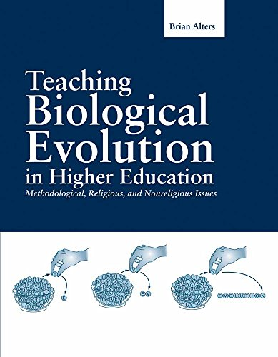 9780763728892: Teaching Biological Evolution in Higher Education: Methodological, Religious, and Nonreligious Issues (Biological Science (Jones and Bartlett))