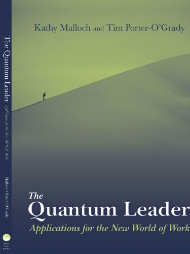 9780763729127: The Quantum Leader: Applications for the New World of Work