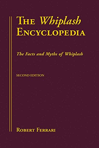 9780763729349: The Whiplash Encyclopedia: The Facts and Myths of Whiplash