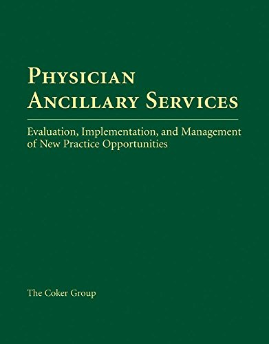 9780763730406: Physician Ancillary Services: Evaluation, Implementation, and Management of New Practice Opportunities