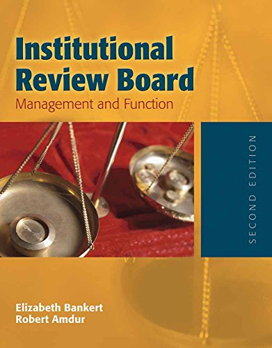 9780763730499: Institutional Review Board: Management and Function