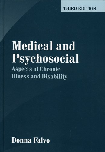 9780763731663: Medical and Psychosocial Aspects of Chronic Illness and Disability, Third Edition