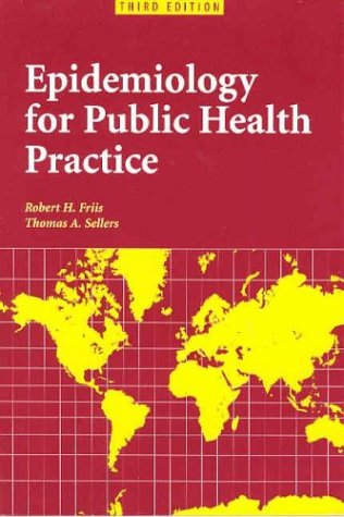 9780763731700: Epidemiology for Public Health Practice, Third Edition