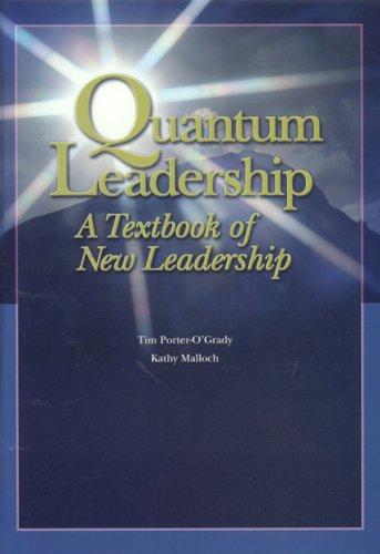 9780763731854: Quantum Leadership: A Textbook Of New Leadership