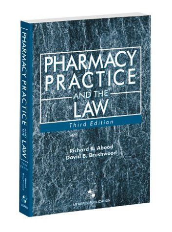 9780763732981: Pharmacy Practice & the Law, Third Edition