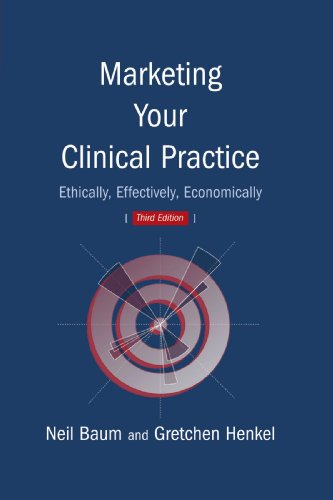 9780763733346: Marketing Your Clinical Practice, Third Edition