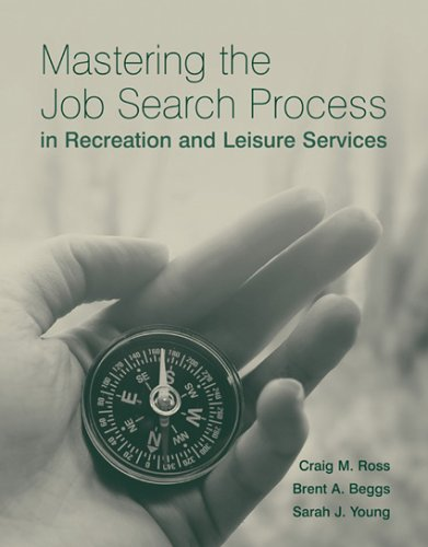 9780763733742: Mastering The Job Search Process In Recreation And Leisure Services