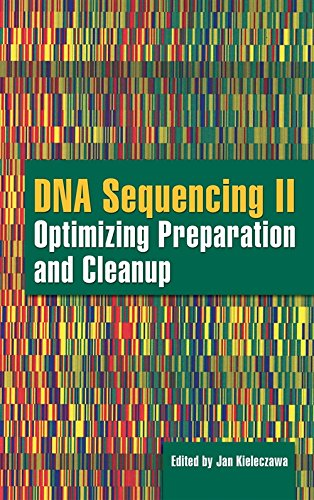 9780763733834: DNA Sequencing II: Optimizing Preparation And Cleanup