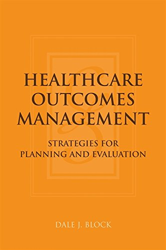 9780763733896: Healthcare Outcomes Management: Strategies for Planning and Evaluation