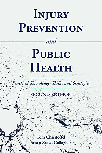 9780763733926: Injury Prevention and Public Health: Practical Knowledge, Skills, and Strategies
