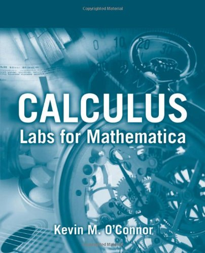 9780763734251: Calculus: Labs For Mathematica