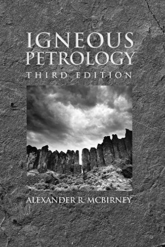 Igneous Petrology (Hardback): Alexander R. McBirney