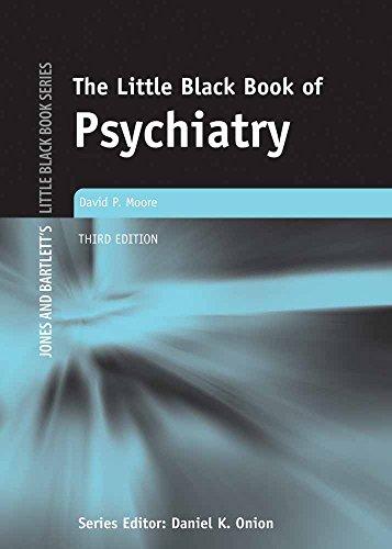9780763734589: The Little Black Book of Psychiatry (Jones and Bartlett's Little Black Book)