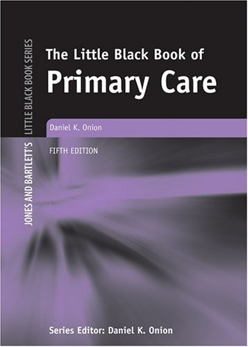 9780763734596: The Little Black Book of Primary Care (Jones and Bartlett's Little Black Book)