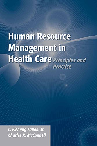 Human Resource Management in Health Care: Principles: Jr. L. Fleming