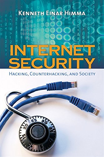 9780763735364: Internet Security: Hacking, Counterhacking, and Society