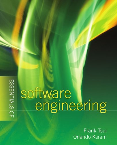 Essentials of Software Engineering: Frank Tsui, Orlando
