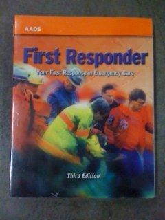 9780763735388: First Responder: Your First Response In Emergency Care