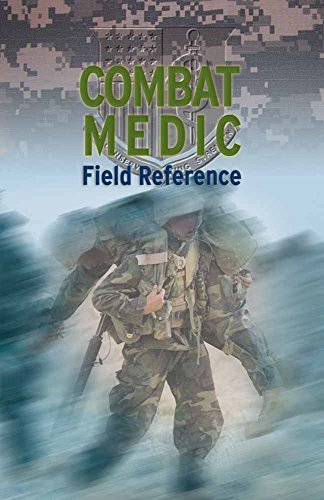 9780763735630: Combat Medic Field Reference