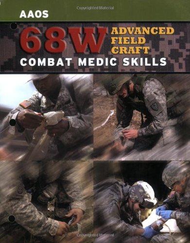 9780763735647: 68W Advanced Field Craft: Combat Medic Skills