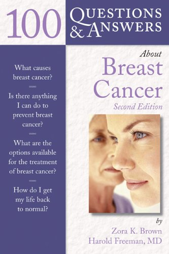 9780763735678: 100 Questions & Answers About Breast Cancer, Second Edition (100 Questions & Answers about . . .)