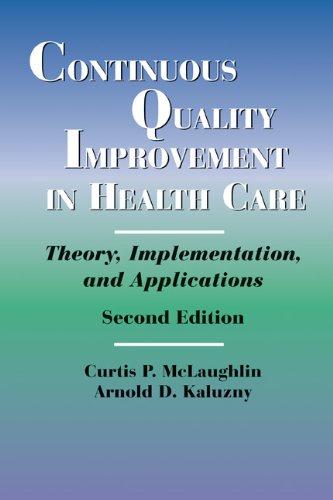 9780763736446: Continuous Quality Improvement in Health Care 2e
