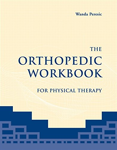 9780763736460: The Orthopedic Workbook for Physical Therapy