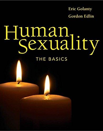 9780763736521: Human Sexuality: The Basics