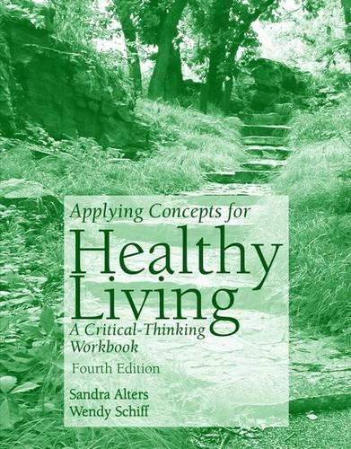 9780763737245: Applying Concepts of Healthy Living: A Critical-Thinking Workbook