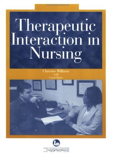 9780763737443: Therapeutic Interaction in Nursing