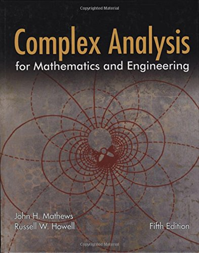 Complex Analysis for Mathematics and Engineering: Howell, Russell W.,