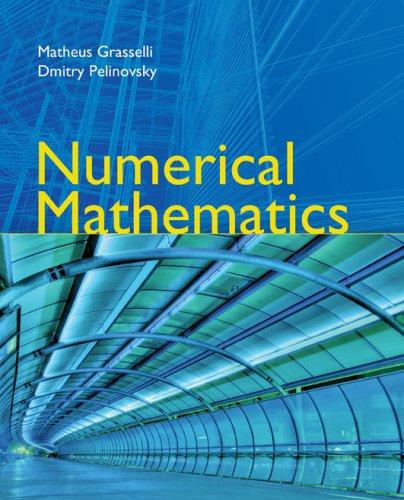 9780763737672: Numerical Mathematics