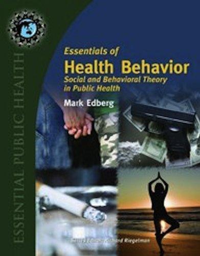 Essentials of Health Behavior Social & Behavioral: Mark Cameron Edberg