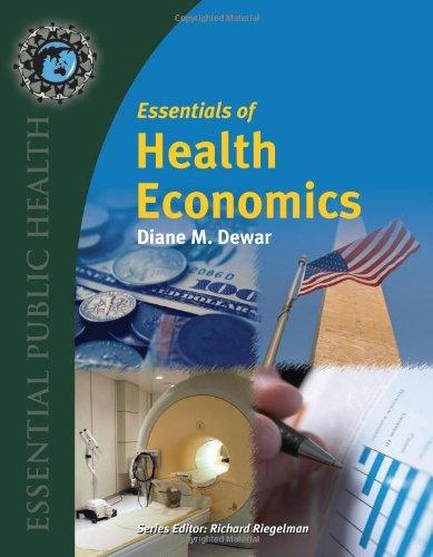 9780763737979: Essentials of Health Economics