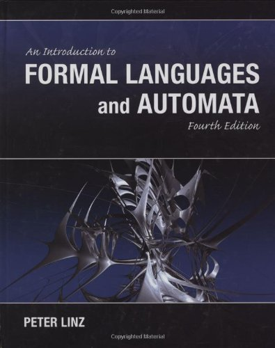 An Introduction to Formal Language and Automata: Peter Linz