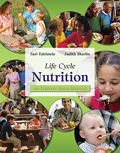 9780763738105: Life Cycle Nutrition: An Evidence-Based Approach