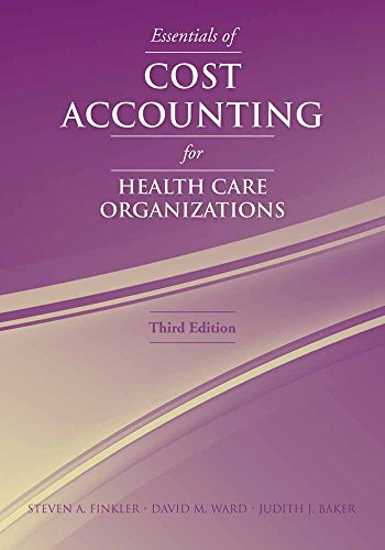9780763738136: Essentials of Cost Accounting for Health Care Organizations
